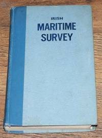 Irish Maritime Survey, A Guide to the Irish Maritime World 1945