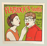 API & Bumpershoot present: Flatstock 3, Seattle. Seattle Center in the Center House, Aug. 30, 31 and Sept. 1, 2003 [Limited Edition Print]