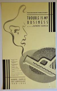 Trouble is My Business; Raymond Chandler 100th Anniversary 1888-1988: Promotional Poster