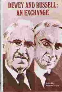 DEWEY AND RUSSELL: AN EXCHANGE