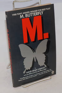 M. Butterfly; with an afterword by the playwright
