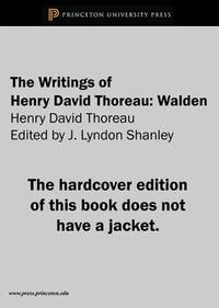 The Writings of Henry David Thoreau : Walden by Henry David Thoreau - Hardcover - 1971 - from ThriftBooks (SKU: G0691061947I5N01)