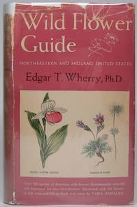 Wild Flower Guide: Northeastern and Midland United States