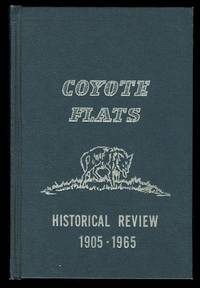 image of COYOTE FLATS HISTORICAL REVIEW, 1905-1965.