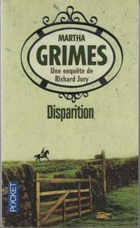 Disparition by Martha Grimes - Paperback - 2007 - from davidlong68 (SKU: 222997)