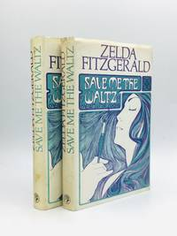 SAVE ME THE WALTZ: Proof Copy and First Printing of the Third Edition