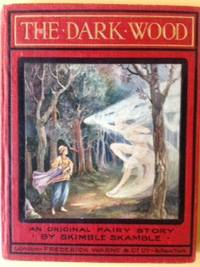 The Dark Wood - An original fairy story.