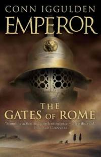The Gates of Rome (Emperor Series, Book 1): Bk. 1