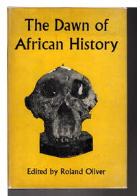 THE DAWN OF AFRICAN HISTORY.