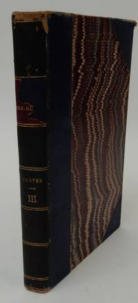 The Bee-Hunter ; or, the Oak Openings in Three Volumes, VOL. III