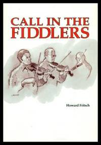 CALL IN THE FIDDLERS