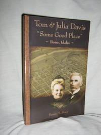 "Tom & Julia Davis ""Some Good Place"""