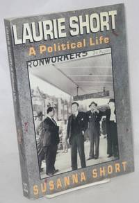 Laurie Short, a political life