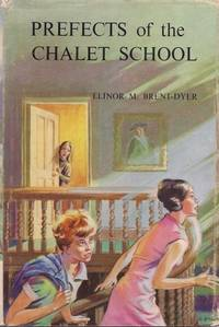 PREFECTS OF THE CHALET SCHOOL  ( #58 )