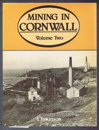 Mining in Cornwall, 1850-1960, Volume Two