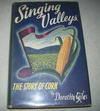 image of Singing Valleys: The Story of Corn
