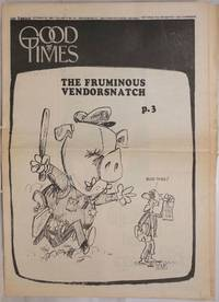 image of Good Times: universal life/ bulletin of the Church of the Times; vol. 2, #42, October 30, 1969: The Fruminous Vendorsnatch