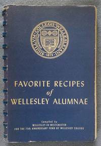Favorite Recipes of Wellesley Alumnae