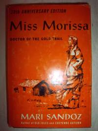 Miss Morissa, Doctor of the Gold Trail - 20th Anniversary Edition