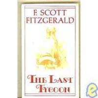 image of The Last Tycoon; an unfinished novel