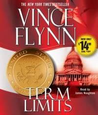 Term Limits by Vince Flynn - 2009-08-08