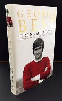 Scoring At Half-Time (Signed By George Best)
