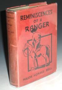 Reminiscences of a Ranger [foreword By Arthur M. Ellis]