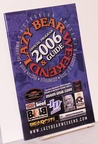 Lazy Bear Weekend 2006 program & guide Augist 2-7, Guerneville, CA