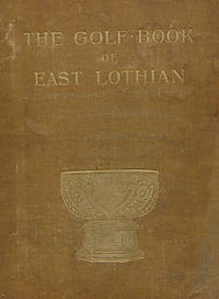 The Golf-Book of East Lothian. Signed limited edition with signed letter