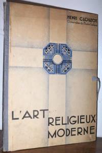 L'Art religieux moderne. Mobilier - Décoration - Orfèvrerie