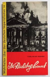 image of Der Reichstag brennt. Hintergründe und Auswirkungen der faschistischen Reichstagsbrandprovokation
