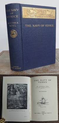 THE NAVY OF VENICE by  Alethea.: WIEL - First Edition - 1910 - from Roger Middleton (SKU: 36217)