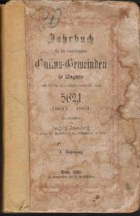 Jahrbuch für die israelitischen Cultus-Gemeinden in Ungarn und seinen ehemaligen Nebenländern...