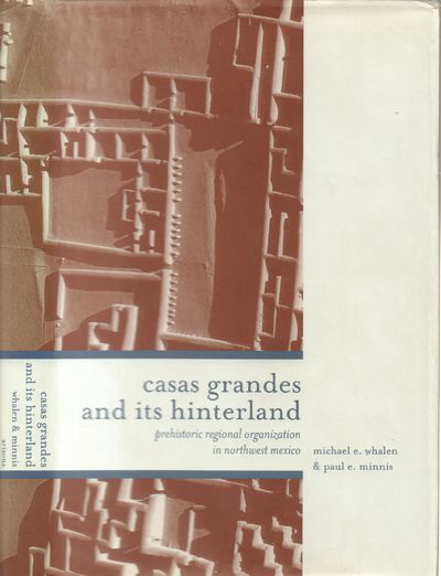 Tucson: University of Arizona Press. Very Good in Good dust jacket. 2001. First Edition. Hardcover. ...