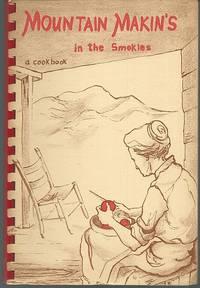 MOUNTAIN MAKIN'S IN THE SMOKIES A Cook Book