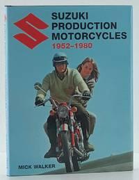 Suzuki Production Motorcycles 1952-1980