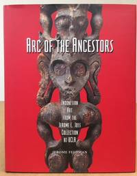 Arc of the Ancestors: Indonesian Art from the Jerome L. Joss Collection at UCLA