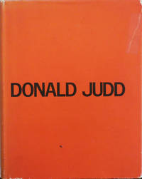 Donald Judd Catalogue Raisonne of Paintings, Objects and Wood-Blocks 1960 - 1974 (Inscribed)