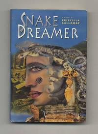 Snake Dreamer  - 1st Edition/1st Printing