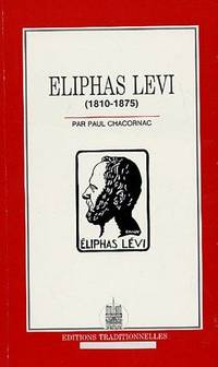 Eliphas Levi (1810-1875) by Chacornac Paul - 1989 - from Le Grand Chene (SKU: 30830)