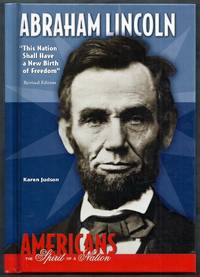 """Abraham Lincoln. """"This Nation Shall have a New Birth of Freedom."""" Revised Edition"""