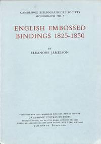 English Embossed Bindings 1825-1850.