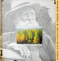 Harvest Of A Quiet Eye - The Natural World of John Burroughs : Photos and  Text Selections from...