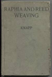 Raphia and Reed Weaving: Including Cardboard and paper Construction; a  practical course for primary and elementary schools