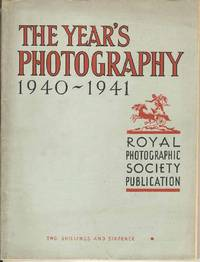 The Year's Photography 1940 - 1941