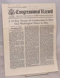 A 20-year history of Communism in the New Deal Washington down to date. Extension of remarks of Hon. Ralph W. Gwinn of New York in the House of Representatives, Wednesday, April 7, 1954