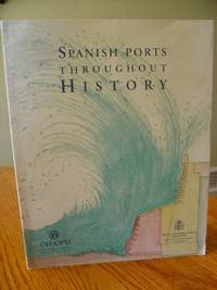 Spanish Ports Throughout History
