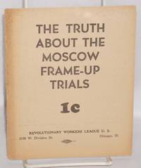 The truth about the Moscow frame-up trials
