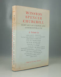 Winston Spencer Churchill: Servant of Crown and Commonwealth. A Tribute.