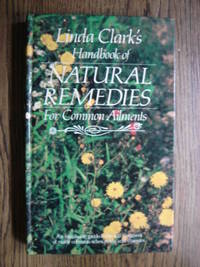 image of Linda Clark's Handbook of Natural Remedies for Common Ailments